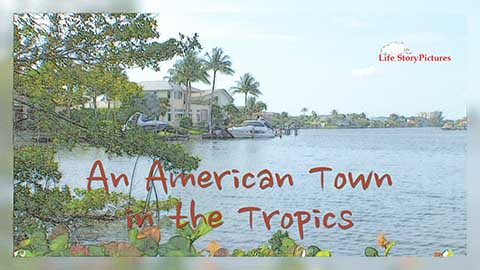 An American Town in the Tropics